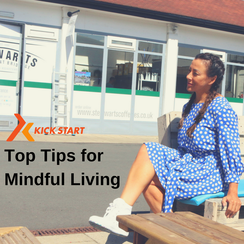 TIPS FOR MINDFUL LIVING