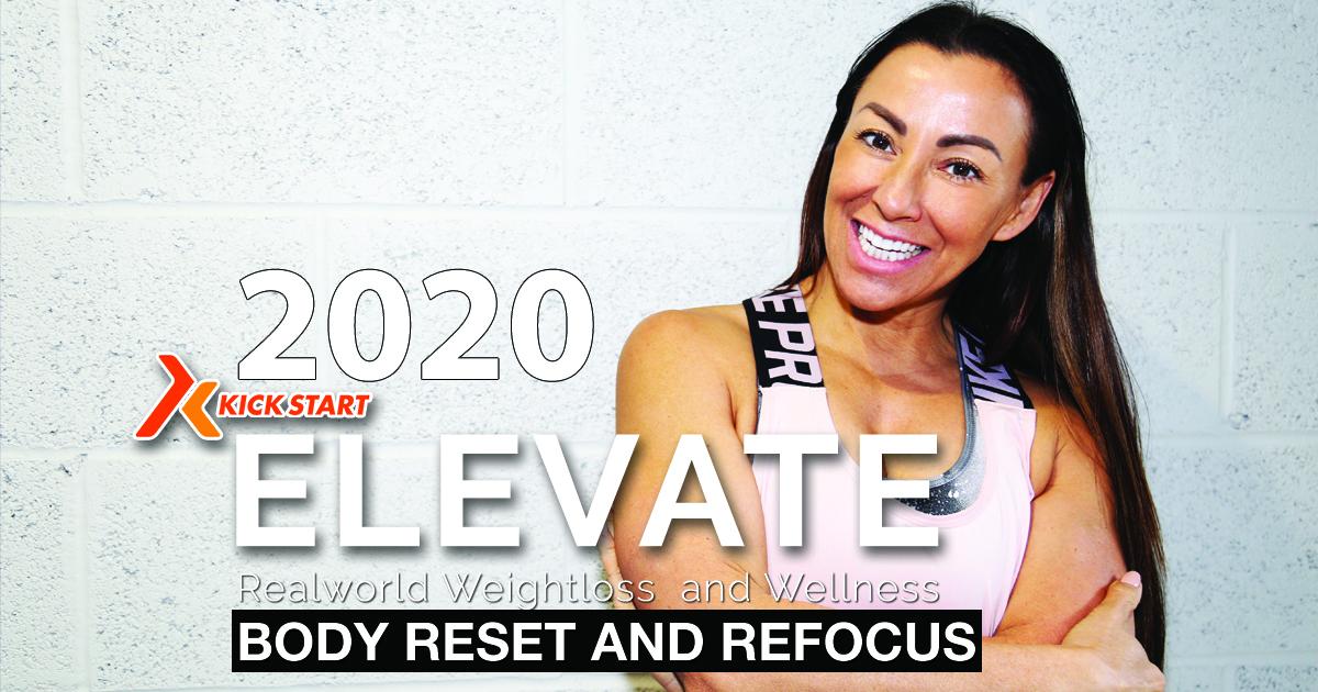 BODY RESET AND REFOCUS 2020 ELEVATE